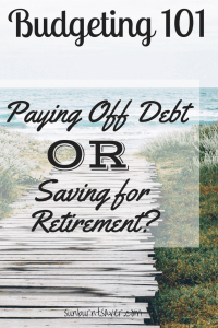 Should you pay off debts first, or should you save? Your budget can help you decide! via @sunburntsaver