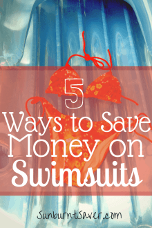Swimsuits don't have to be expensive! Here are 5 ways from a swimsuit expert on how to save money on your swimsuits! @sunburntsaver