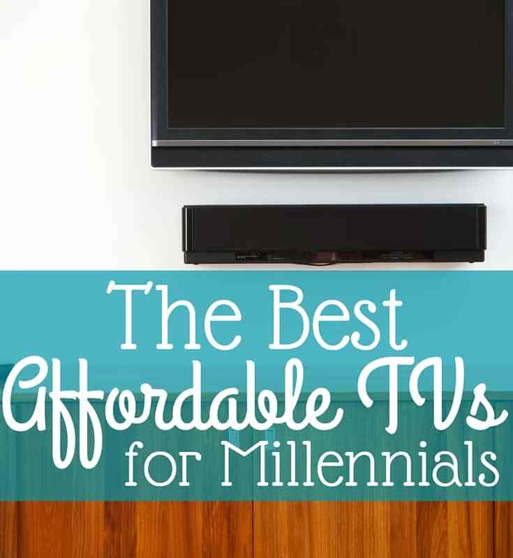 The Best Affordable TVs for Millennials