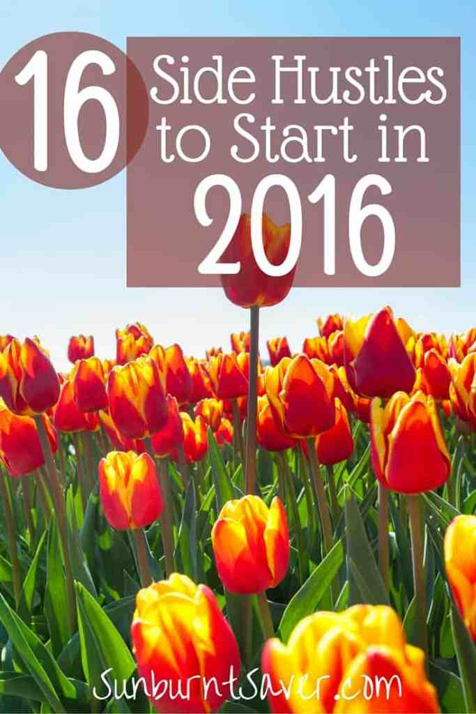 Are you looking to make more money in 2016? If you want to start a side hustle, or pick up extra work to make extra money, here's a great list to start!