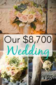 Our $8,700 Wedding