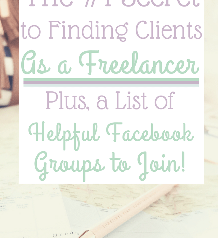 The Number One Secret to Finding Clients as a Freelancer