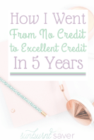 How I Went From No Credit to Excellent Credit in 5 Years