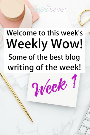 Looking for some great new blogs or writing to read? The best writing of the week from around the web - welcome to the Weekly Wow!