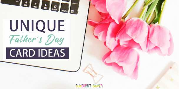 We're a few weeks out from Father's Day, but it's never too early to start thinking about what you're going to get Dad! Can't send a gift this year? Here are some unique and frugal Father's Day card ideas -