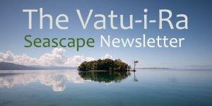 First Vatu-i-Ra Seascape Newsletter for 2016 published