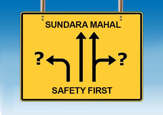 Sundara Mahal - Safety First