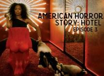 American Horror Story Hotel Episode 3 Sunday Night Singles