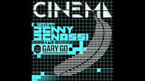 Cinema by Benny Benassi ft. Gary Go