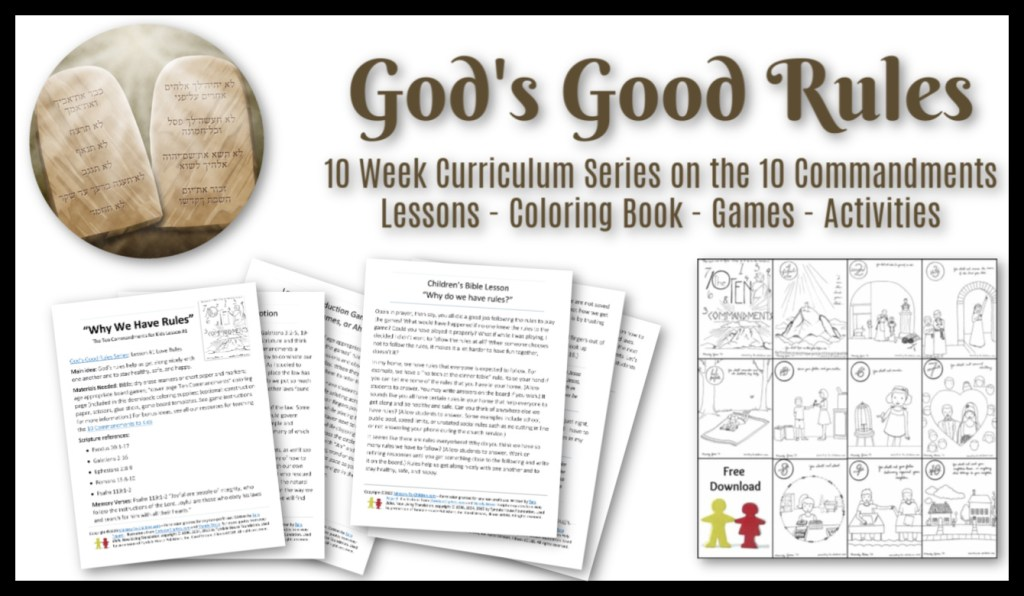 God's Good Rules - 10 Commandment Sunday School Lessons