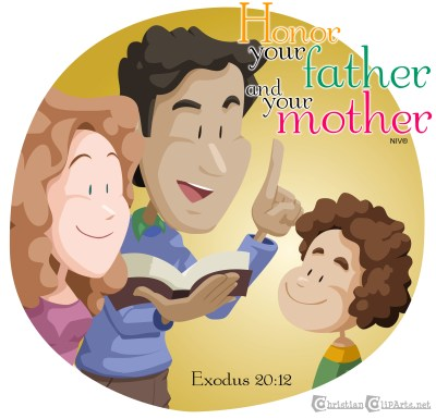 Honor Your Father and Your Mother - Exodus 20:12