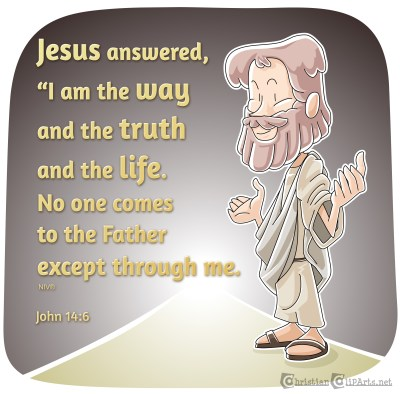 jesus is the way - the truth- the life