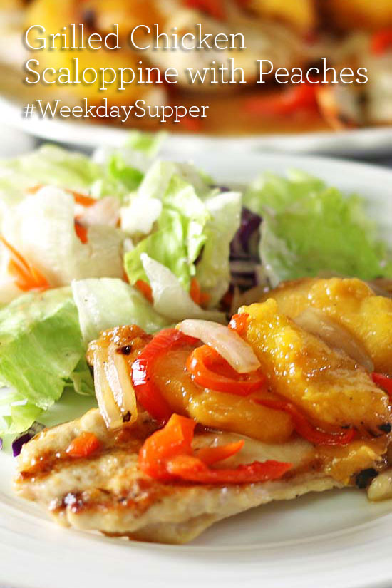 Grilled Chicken Scaloppine with Peaches #WeekdaySupper