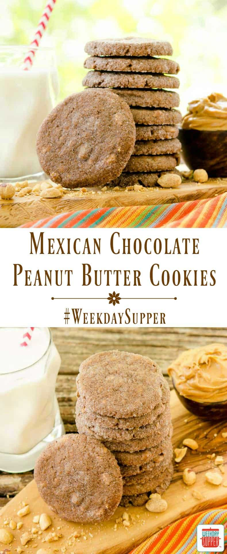 Mexican Chocolate Peanut Butter Cookies are crisp on the outside and soft inside. Masa harina gives them a special south of the border flavor. #WeekdaySupper