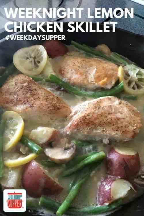 Lemon Chicken Skillet #WeekdaySupper