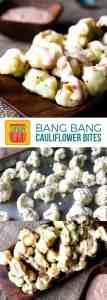 Bang Bang Cauliflower Bites on Pinterest