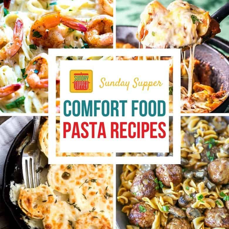 Comfort Food Pasta Recipes #SundaySupper