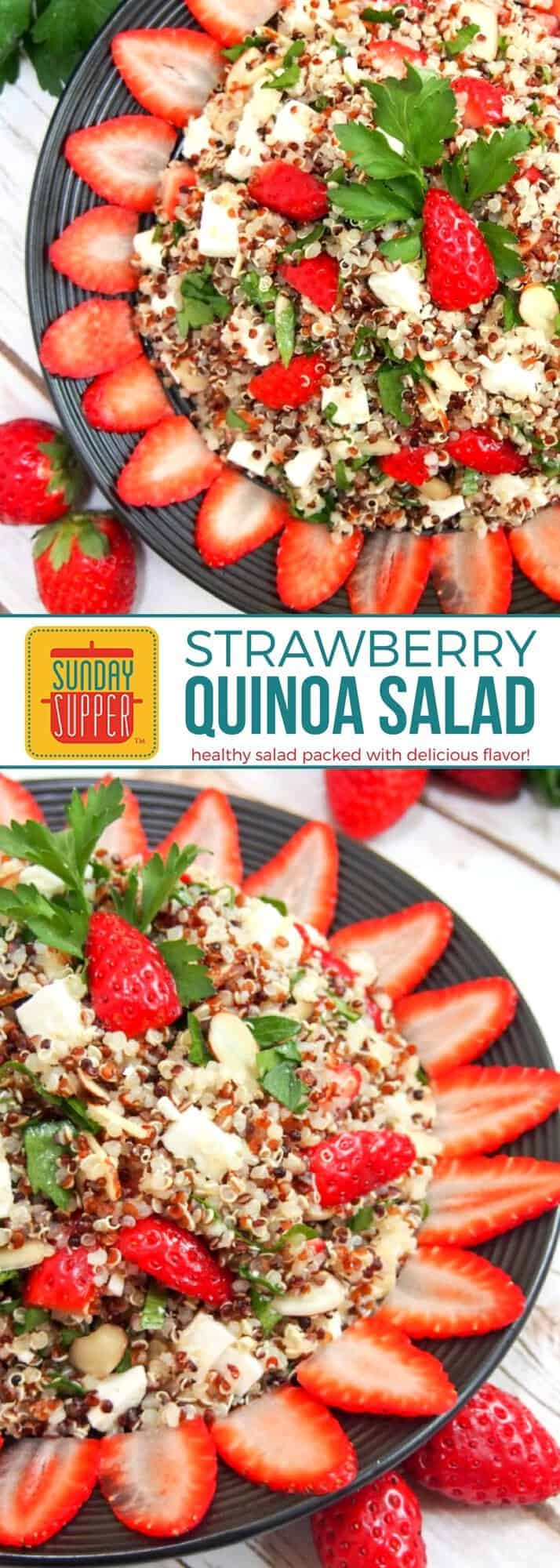 Healthy doesn't have to be boring! You'll LOVE our Strawberry Quinoa Salad with sweet strawberries, smooth, creamy feta, crunchy almonds and wholesome quinoa. This Sunday Supper recipe for strawberry quinoa salad is sure to brighten your plate while adding lots of healthy stuff to your diet! #SundaySupper #HealthyRecipes #StrawberryRecipesd #SaladRecipes #FLStrawberry