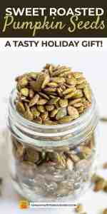 Save Sweet Roasted Pumpkin Seeds on Pinterest for later!