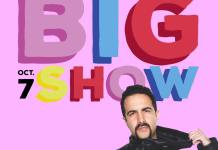 "Ad shows big letters that read, ""Big Show Oct 7"" along with a photo of performer Valentino Khan"