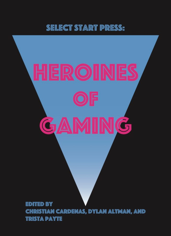 Heroines of Gaming book cover