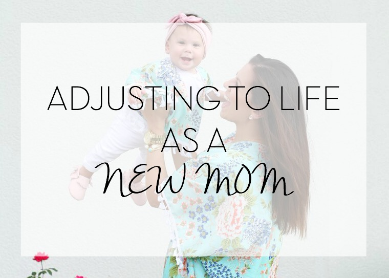 adjusting to life as a new mom