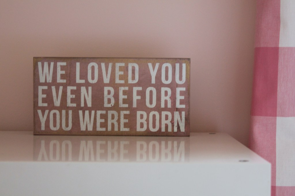 we loved you even before you were born