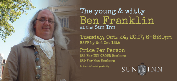 The Young & Witty Ben Franklin at the Sun Inn