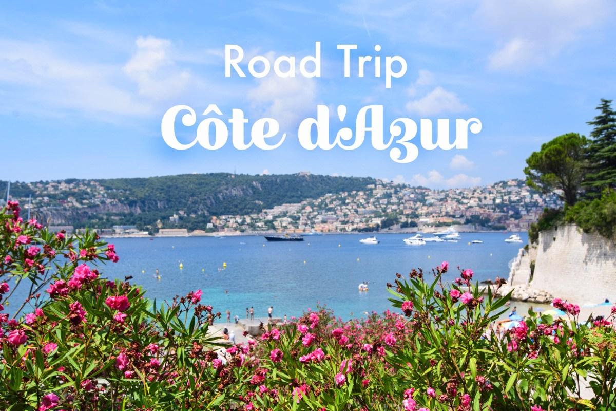 Road Trip: Côte d'Azur