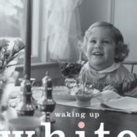 Review of Waking Up White: And Finding the Story of Race