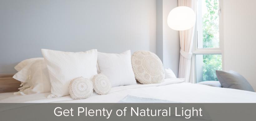 Get Plenty of Natural Light