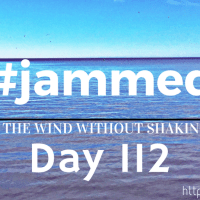 The Unfocused (#jammed daily devo, day 112)