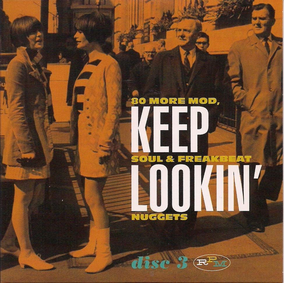 Various – Keep Lookin' Vol 3 : 60's Mod, Soul & Freakbeat Nuggets Beat Rhythm & Blues Club Music Album Compilation
