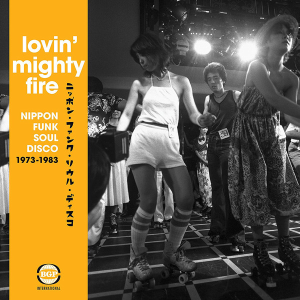Various – Lovin' Mighty Fire (Nippon Funk • Soul • Disco 1973-1983) Music Album Compilation