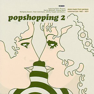 """Various – Popshopping Vol. 2 """"More Music From German Commercials 1962 – 1977"""" Pop Rock, Jazz Lounge Promotional Music Album Compilation"""