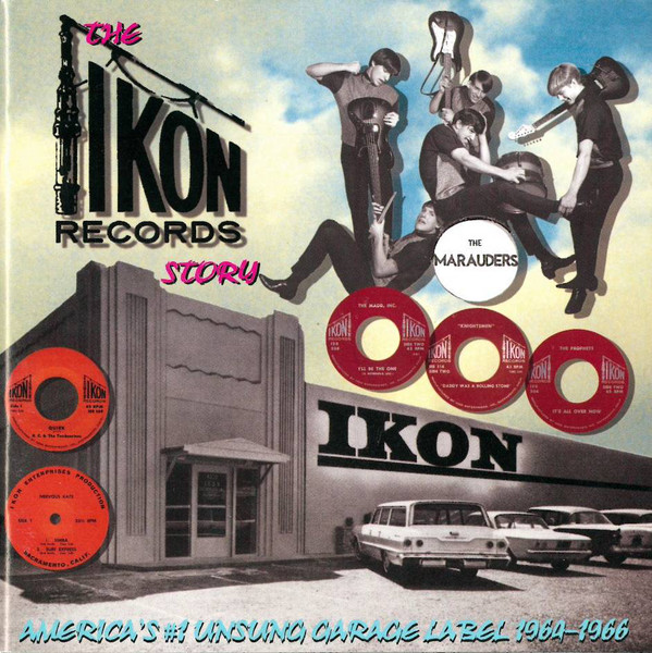 Various – The Ikon Records Story – America's #1 Unsung Garage Label – 1964-1966 : 60's Garage Rock Surf Psych Music Album Compilation