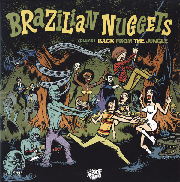 Various – Brazilian Nuggets : Back From The Jungle Vol 1 : 60s Garage Rock, Surf, Psychedelic Music Album Compilation