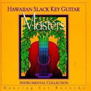 Hawaiian Slack Key Guitar Masters