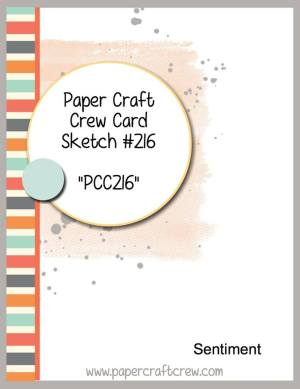 Play along with the Paper Craft Crew with Card Sketch 216 ends on 11/1 at 1:00 PM EST. Visit www.papercraftcrew.com for the latest challenge. #papercraftcrew #pcc2016 #sunnygirlscraps #cards #stampinup