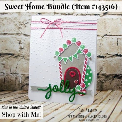 Sweet Home Holiday Card featuring the Sweet Home Bundle Item 140279 from Stampin' Up! which coordinates with the Big Shot Die Cutting Machine Item 143263. Card created by Pam Staples, SunnyGirlScraps. Order today by visiting my blog: www.sunnygirlscraps.com #bigshot #sweethome #sunnygirlscraps #stampinup #diecutting #cards #holidays #papercrafts