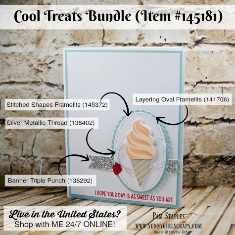 Cool Treats Bundle Sneak Peek card created by Pam Staples, Sunny Girl Scraps, featuring the NEW Cool Treats Bundle Item 145181. Place your order on January 4, 2017 by visiting my blog: www.sunnygirlscraps.com #cooltreats #susneakpeek #sunnygirlscraps #stampinup #frozentreats #cards #occasions #papercrafts #cyci