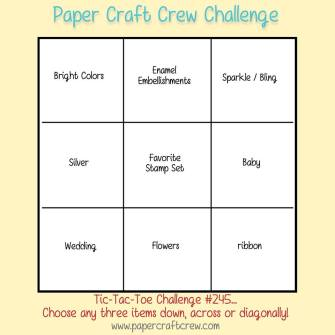 Paper Craft Crew Card Tic Tac Toe Challenge 245. Come play along! #papercraftcrew #cardsketch www.papercraftcrew.com www.sunnycraftcrew.com