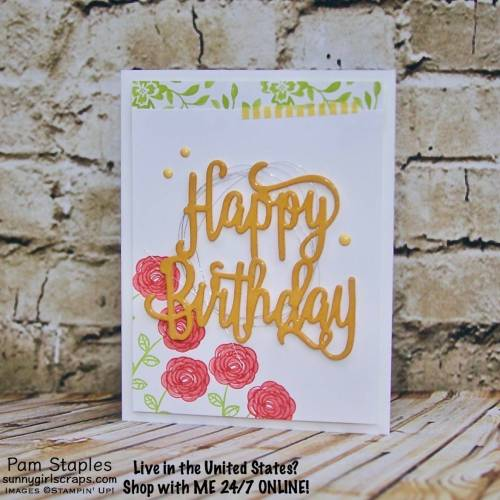 The Happy Birthday Gorgeous Bundle is a beautiful stamp set. Handmade card created by Pam Staples. Stamp with SunnyGirlScraps today. Place an order today by visiting: www.sunnygirlscraps.com #happybirthdaygorgeous #stampinup