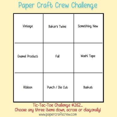 Play along with the Paper Craft Crew Tic Tac Toe Challenge 262 that ends on Tuesday, October 10 at 1 PM EST.