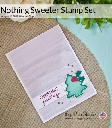 ORDER TODAY! SHOP Stampin' Up! ONLINE 24/7!   Join the Sunny Craftin' Crew and Stampin' Up! today!  Go to www.sunnygirlscraps.com  This card features the Nothing Sweeter Stamp Set  and bundle. For more details, visit my blog.  #shop #stampinup #papercraft #papercrafts #create #creative #creativity #becreative #makersgonnamake #craft #crafty #crafter #creating #createeveryday #nothingsweeter #sunnygirlscraps #sizzix #framelits #christmascard #handmadecard #handmade #diy