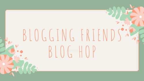 Blogging Friends Blog Hop banner