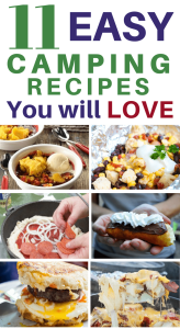 11 Easy Camping Recipes You Will Love - These look so tasty!  Can't wait to make them!
