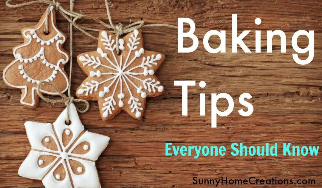 Common Sense Baking Tips EVERYONE Should Know