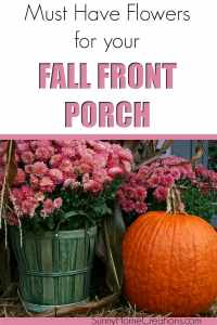 Must have flowers for your fall front porch