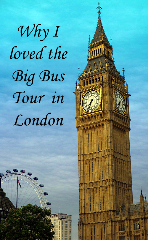 Big Bus Tour London and Big Ben